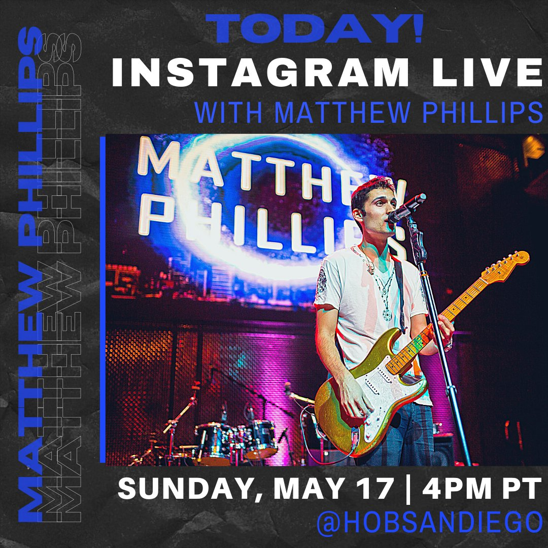 TODAY ✨ 🎶 Join us as Matthew Phillips takes over our IG (@HOBSanDiego) starting at 4PM! Grab your favorite cocktail and get ready to jam out to some killer music! See ya then 🤩