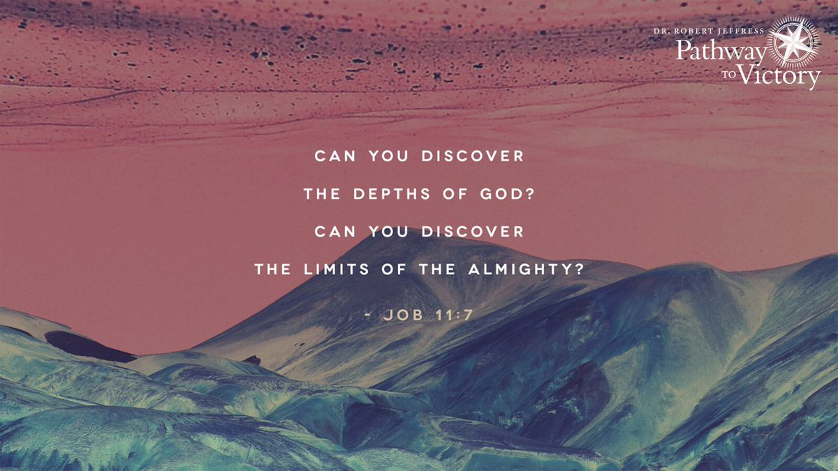 """Can you discover the depths of God? Can you discover the limits of the Almighty?' - Job 11:7"