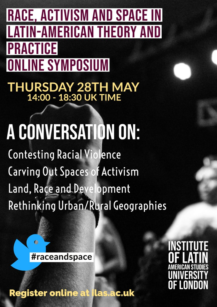 At ILAS we've arranged an online afternoon event on race, activism and space in #LatinAmerica on 28 May  For programme and registration see https://t.co/rSwkbRQOaz  #raceandspace https://t.co/a3ATthZBAz