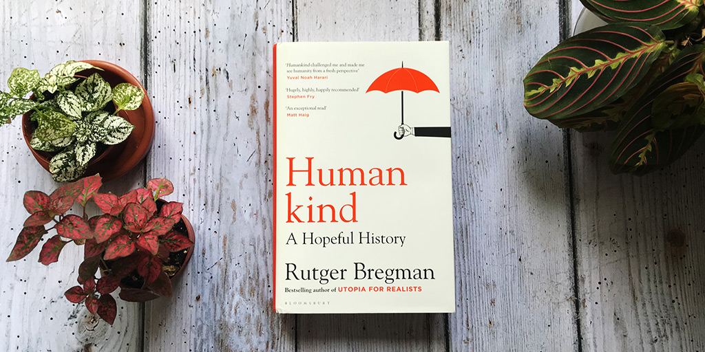 'A welcome change to read such a sustained and enjoyable tribute to our better natures' – Observer  #Humankind: A Hopeful History by @rcbregman   Bloomsbury: https://t.co/GBONz1pWHD Amazon: https://t.co/K1GUg1zd0B Waterstones: https://t.co/QyZRyjNtid Hive: https://t.co/LBAOxfhzbj https://t.co/N5evOx7GeG