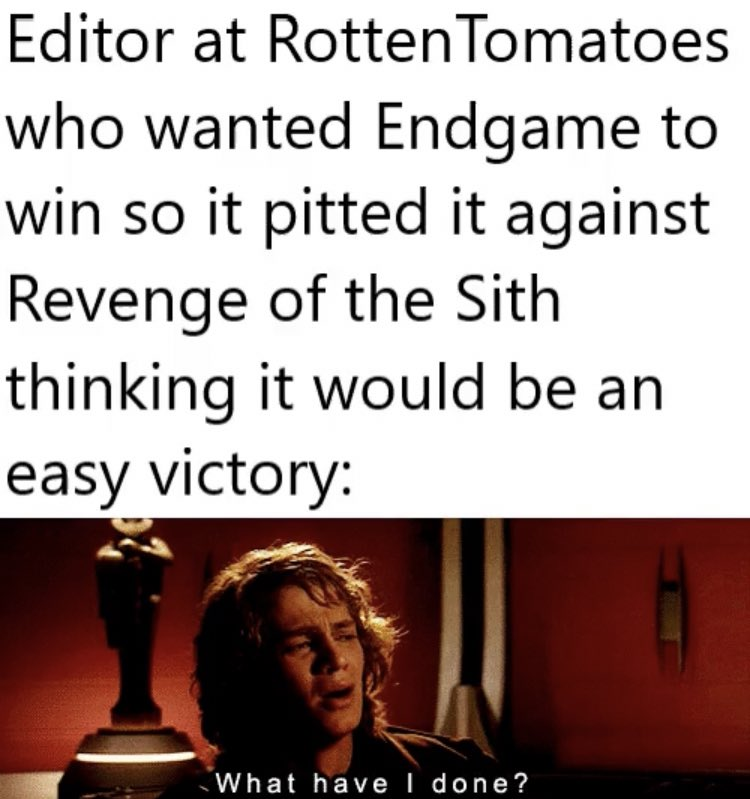 Revenge Of The Sith Demolishes Endgame In Rottentomatoes Summer Showdown Resetera