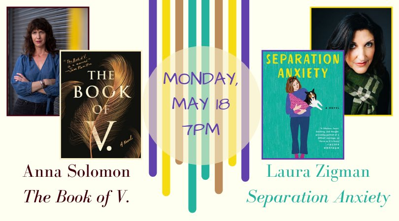 Join us for a night of conversation with the wonderful @SolomonAnna and @LauraZigman at 7pm!  It's tonight, register now!