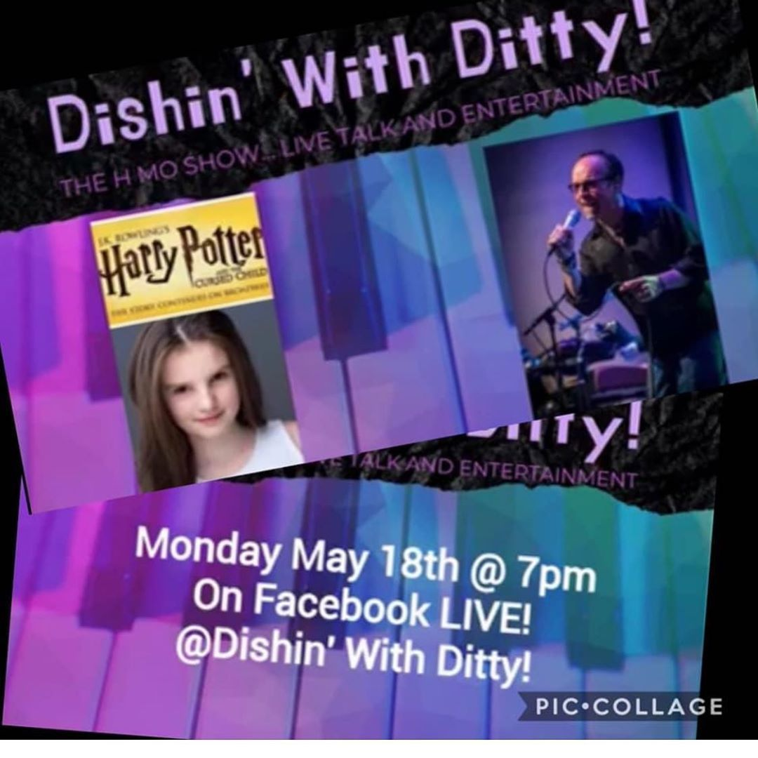 TODAY: #CursedChildNYC kid Makayla Joy Connolly is going live with Dishin' with Ditty on Facebook Live!