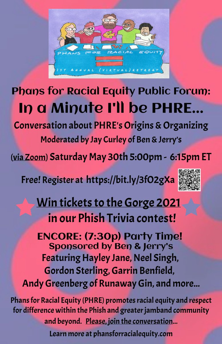 Hey Phamily! You are officially invited to join us on Saturday May 30th at 5pm EST as we talk with Jay Curley of @benandjerrys about Phans for Racial Equitys origins and organizing work + Phish Trivia to win Gorge 2021 tickets! RSVP to get the Zoom invite: https:/bit.ly/3fO2gXa