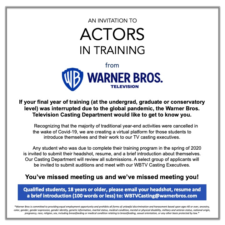 Actors in training! If your final year of study was interrupted by the global pandemic, @warnerbrostv Casting would like to get to know you. Check out the flyer for details, and we can't wait to hear from you! https://t.co/7Esig1tnV7