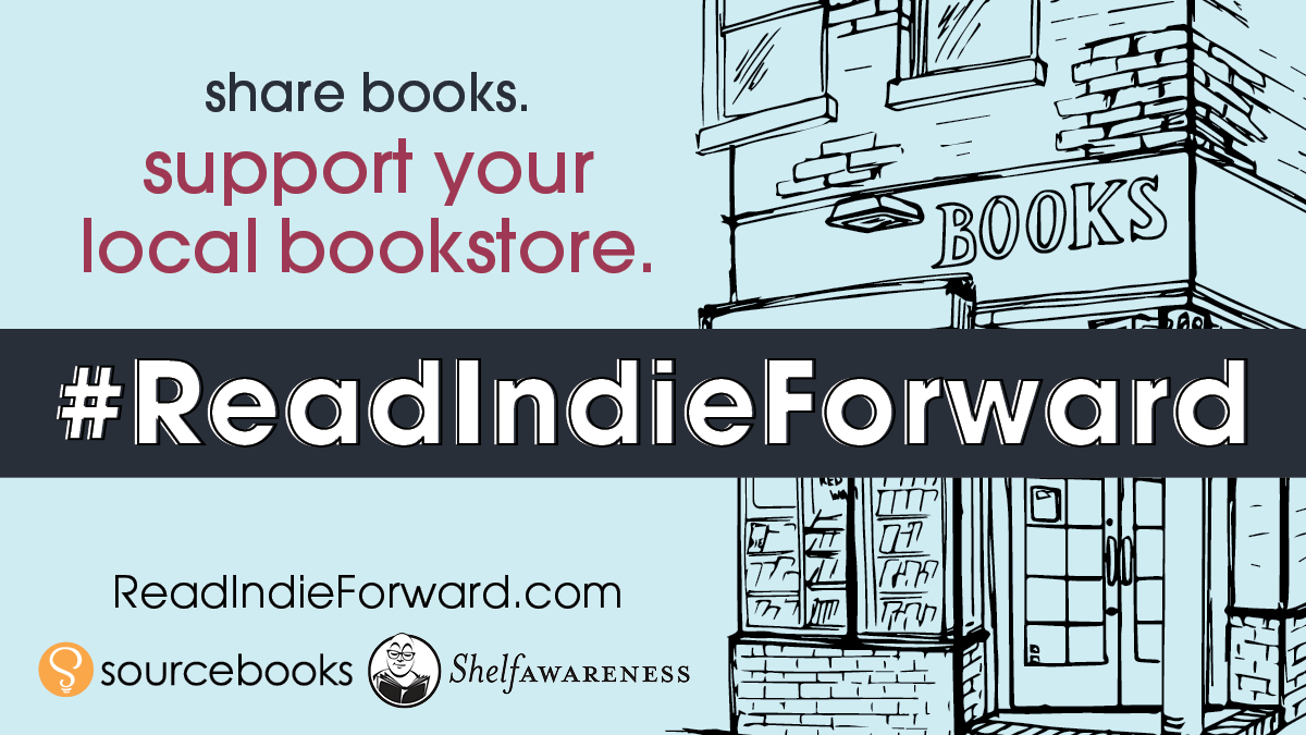 Support your local independent bookstore by sending someone you love your favorite book! For more info, visit:  📖💙 #ReadIndieForward @Sourcebooks @ShelfAwareness