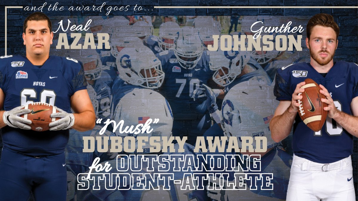 Congrats to Neal Azar and Gunther Johnson on earning the Mush Dubofsky Award! Both men have been outstanding student-athletes, contributing at a high level on the field while achieving the highest grades in the classroom. #HoyaSaxa #DefendtheDistrict