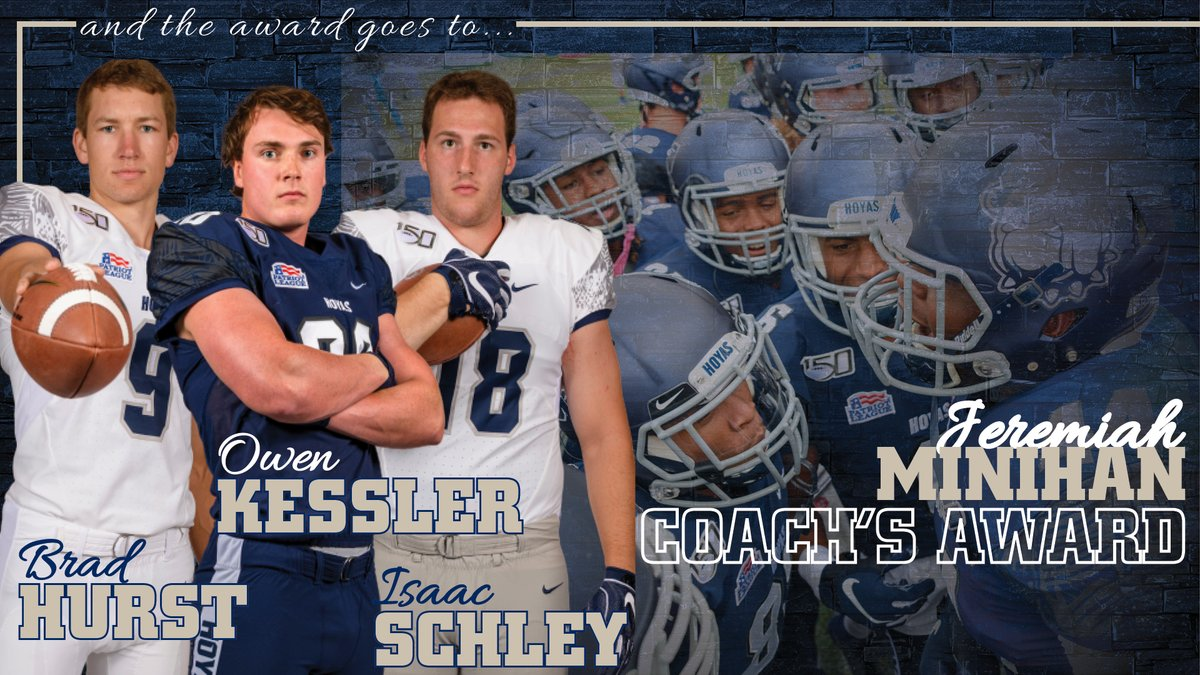 The Jeremiah Minihan Coachs Award goes to a trio of #Hoyas. Congrats to Brad Hurst, Owen Kessler and Isaac Schley! They were all big contributors on the field in 2019, and exemplary representatives of the program off the field! #HoyaSaxa #DefendtheDistrict
