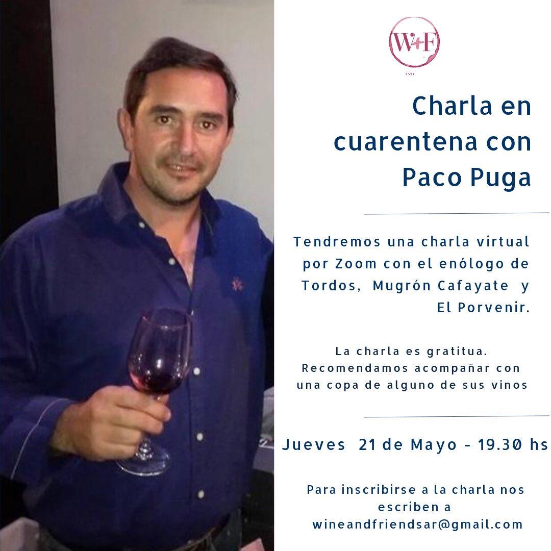 Jueves 21 los esperamos para la charla virtual por #zoom con @PacoPuga1 #quedateencasa y #tomateunvino #winelover #wineandfriends pic.twitter.com/Uo5SeX3DUA