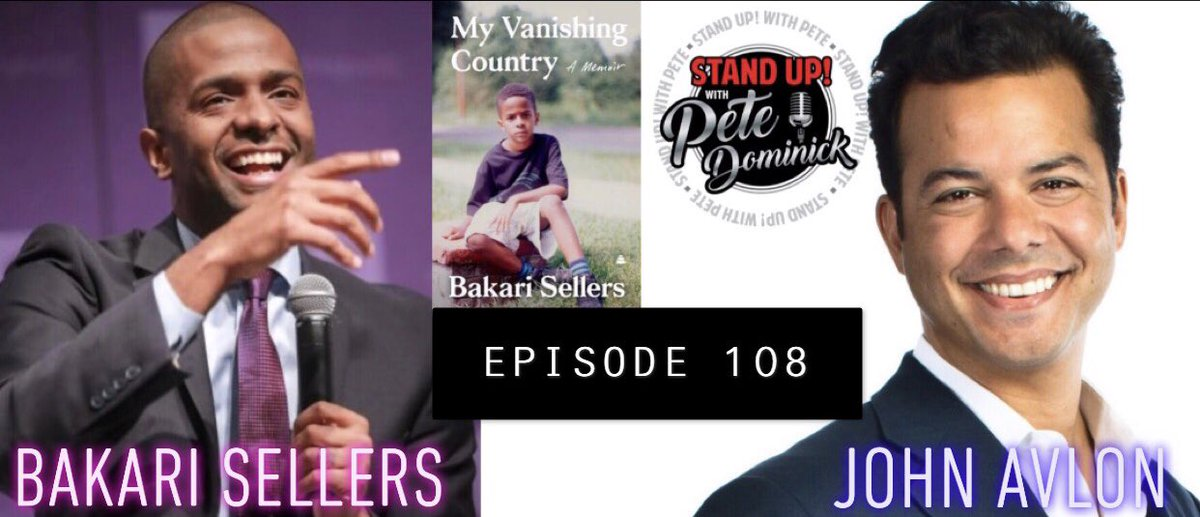 "Today's episode of @StandUpWithPete welcomes @Bakari_Sellers talking about his new memoir ""My Vanishing Country"" and @JohnAvlon on politics and pandemics standupwithpete.libsyn.com/108-bakari-sel…"