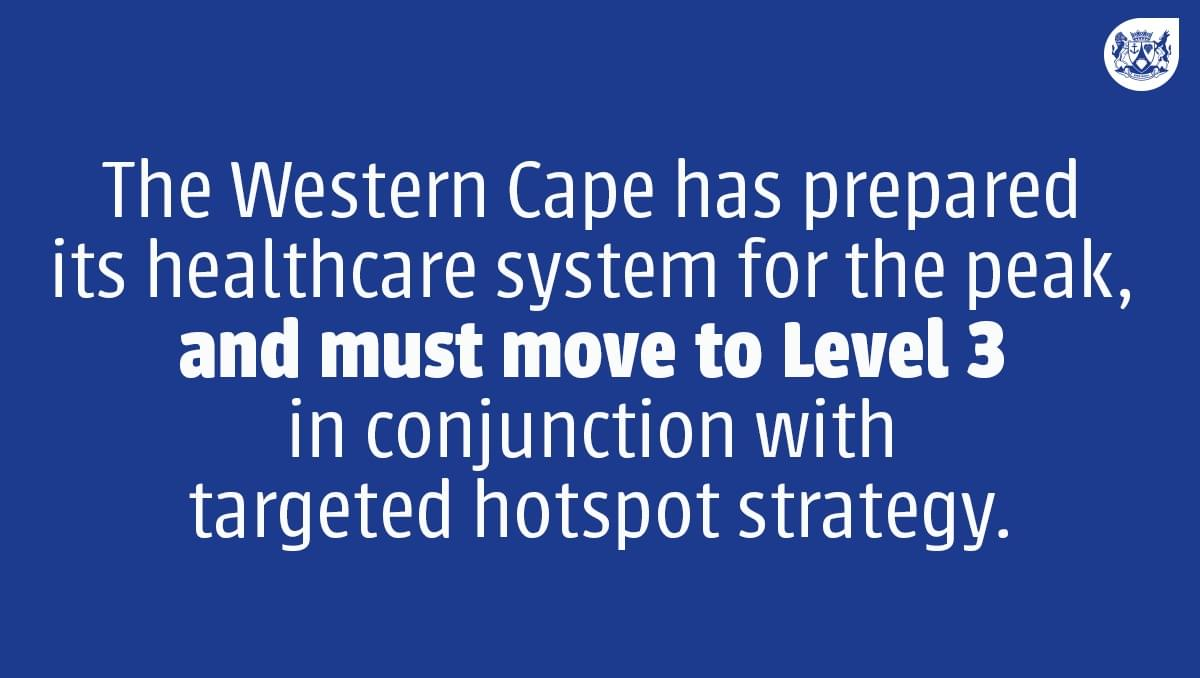 The Western Cape has prepared its healthcare system for the peak, and must move to Level 3 in conjunction with our targeted hotspot strategy. Read Premier @alanwinde's full statement here: https://t.co/6dHPry33OE. https://t.co/bkMGId3LVo