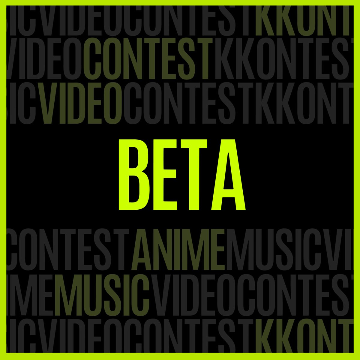 CATEGORY: BETA  Maximum length of your AMV must be 1 minute The only category you can join with an #AMV shorter than 1 minute All kinds of AMVs - keep in mind that the competition may be higher than in other categories.  #KKONTEST 2020: https://kkontest.pl/   #amvcontest pic.twitter.com/JHPrCu9fnp
