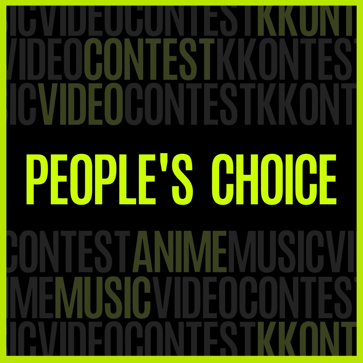 CATEGORY: PEOPLE's CHOICE  Additional category People will be asked to vote for their favorite AMV. Obviously all entries are in this category by default.  KKONTEST 2020: https://kkontest.pl/   #kkontest #amvcontest #amv #animemusicpic.twitter.com/WRZJFKY9UU