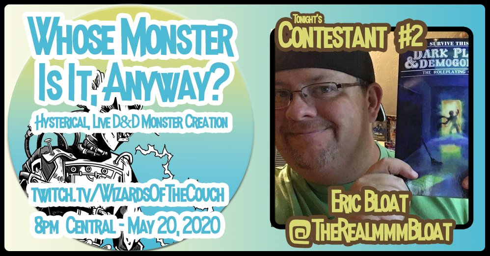 Contestant #2! Tomorrow night, Wednesday May 20th at 8pm Central! @TheRealmmmBloat @KCRift @IveSeenBiggr @jasoncmiller  #DND #DND5e #Roleplayinggames #monsters https://t.co/fY89U4Mdik