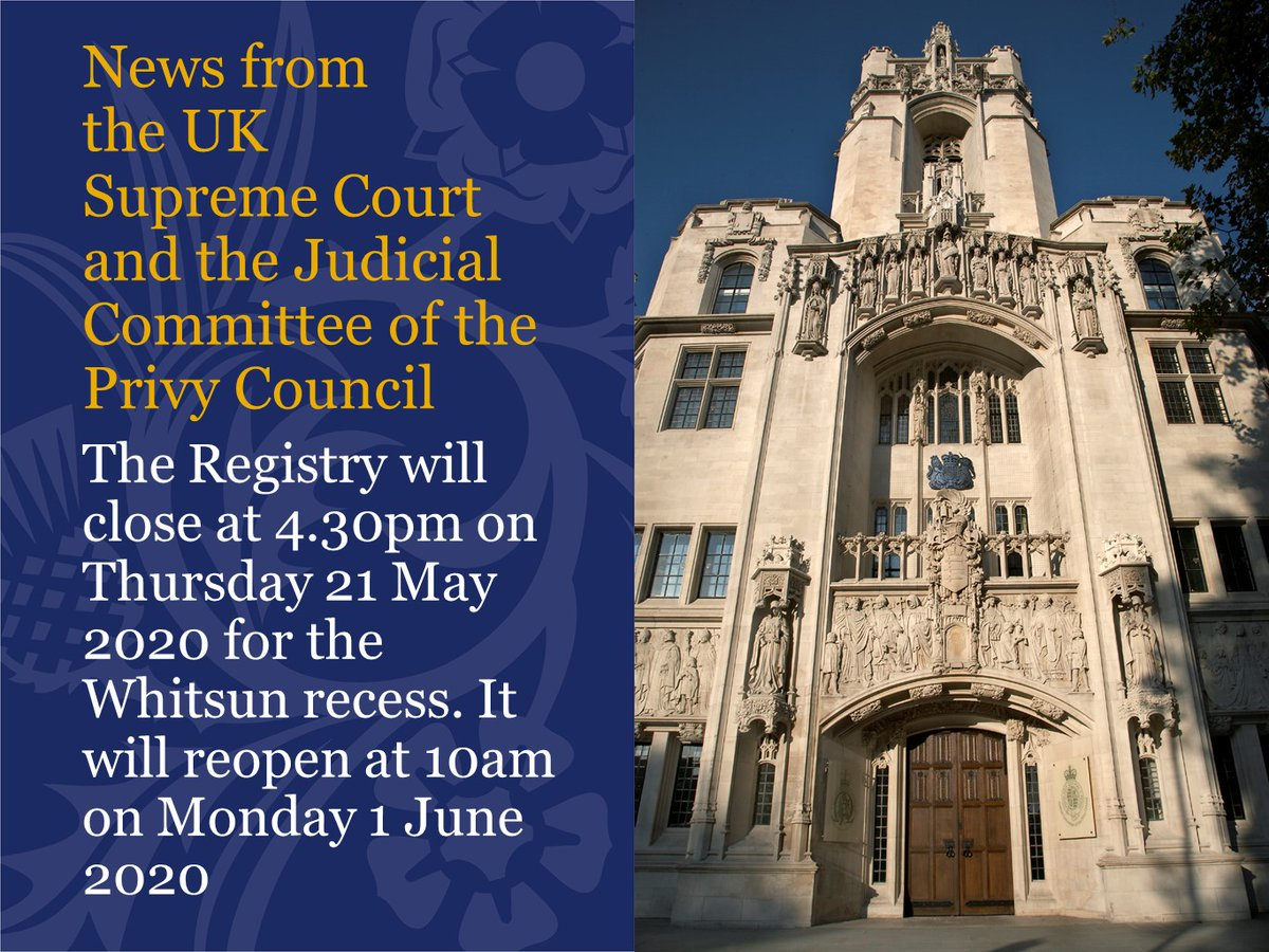The UKSC and JCPC registry department (which is currently operating remotely due to the COVID-19 pandemic) will close for the Whitsun recess from Thursday 21 May at 4.30pm and will reopen at 10am on Monday 1 June. More information can be found here: supremecourt.uk/news/building-…