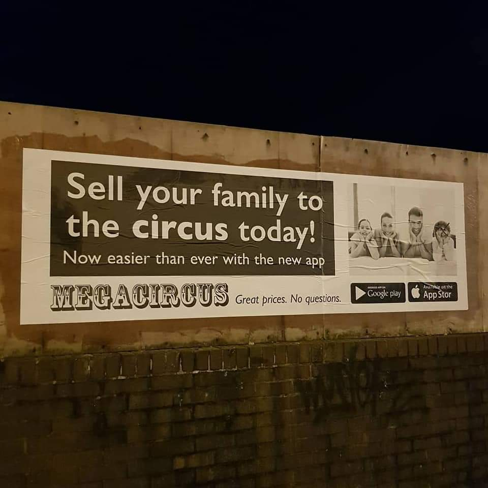 Sell your family.  Great prices. All considered. #circus #family #forsale #day54oflockdownpic.twitter.com/21sXJ9NhDj