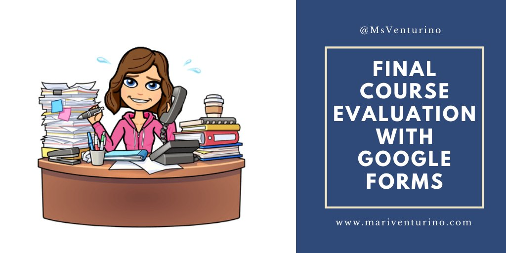 NEW post --> Final Course Evaluation with Google Forms! I cant believe the end of the year is in less than 2 weeks. Its time to ask my kids what they thought of our class. As always, I share my template in the post: mariventurino.com/2020/05/26/fin… #caedchat #GoogleEdu #GoogleEI #suhsd