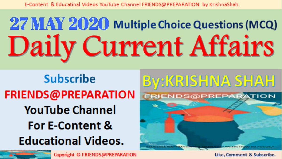27 May 2020 Daily Current Affairs MCQ By KrishnaShah FRIENDS@PREPARATION for UPSC RPSC UPPCS EPFO ____ https://youtu.be/VwJHb7SOIqY  ____ Watch daily Live Video At 7:00 _______ #CurrentAffairs  #May2020CurrentsAffairs #CurrentsAffairs2020  #KrishnaShah  #GeneralStudies   #GK #upscpic.twitter.com/YUUjb7QDjl