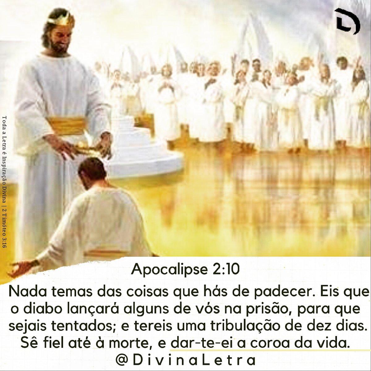 #DivinaLetra | Nada #temas das coisas q hás de #padecer.Eis q o #diabo lançará alguns de vós na #prisão,para q sejais #tentados;e tereis uma #tribulação de #dez dias.Sê #fiel até à morte,e dar-te-ei a #coroa da #vida.#Apocalipse 2:10 @DivinaLetra #católicos #oração #amoraopróximo https://t.co/vhqFKV2ihR