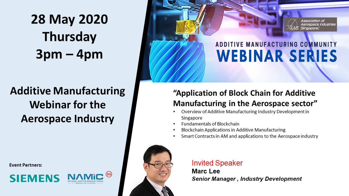 Take part in the first Additive Manufacturing webinar for the aerospace community, organised by AAIS in partnership with @namic_sg and @Siemens.  Register now at   #additivemanufacturing #aerospace #webinar #Blockchain #3Dprinting #Industry40 #innovation