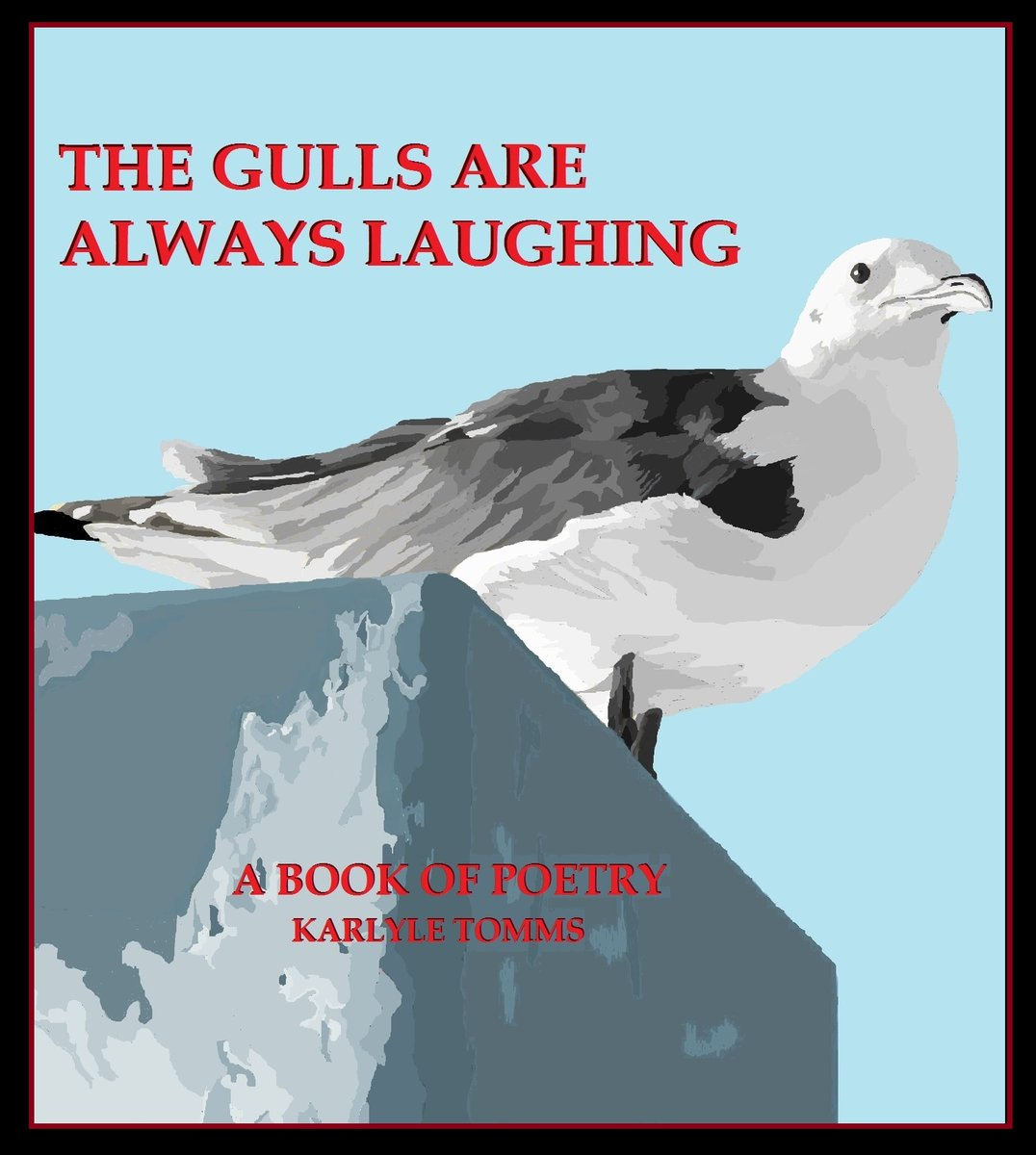 """""""A Lifetime, So Far, in Poetry""""  #spiritualawareness #followyourbliss https://www.amazon.com/Gulls-Are-Always-Laughing-Lifetime/dp/1982947292/ref=sr_1_2?s=books&ie=UTF8&qid=1531880681&sr=1-2&refinements=p_27%3AKarlyle+Tomms…pic.twitter.com/6xFlbD1wBg"""