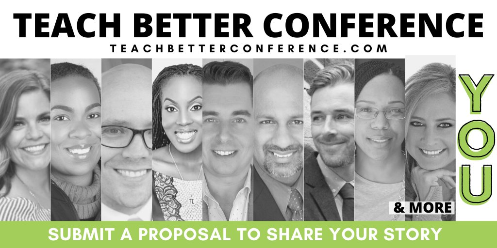 Join this lineup before proposals close! The Teach Better Conference brings together passionate educators from around the country who are driven to be Better for their students.  #TeachBetter #TeachBetter20 #TeachBetter19