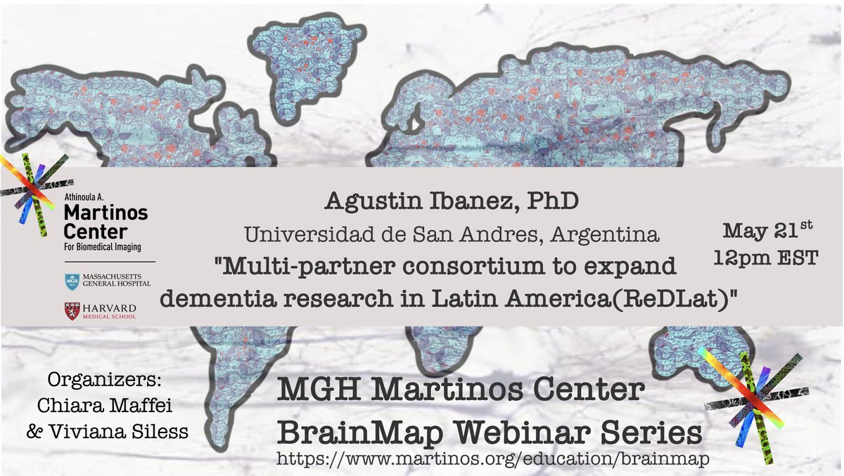 Excited to present at Martinos Center–MIT-Harvard-MGH our Dementia Research Latin America-ReDLat Join us Thursday b Zoom: martinos.org/event/brainmap… @chiaramff @vsiless @MGHMartinos @LAC_CDementia @atlanticfellows @GBHI_Fellows @UdeSA @Psicologia_UAI @CONICETDialoga