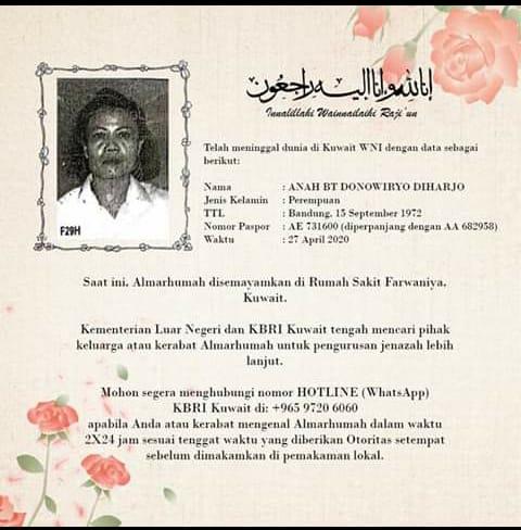 Kementerian Luar Negeri dan KBRI Kuwait tengah mencari pihak keluarga / kerabat Almarhumah utk pengurusan jenazah lebih lanjut.   Mohon segera menghubungi Hotline / WhatsApp KBRI Kuwait di: +965 9720 6060 apabila Anda / kerabat mengenal Almarhumah dalam waktu 2x24 jam @PRFMnews https://t.co/NJjkYCuXqj