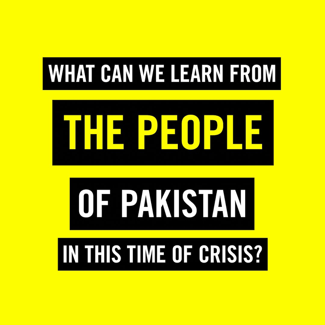 What can we learn from the people of #Pakistan in this time of crisis? Short version of the answer: A LOT.
