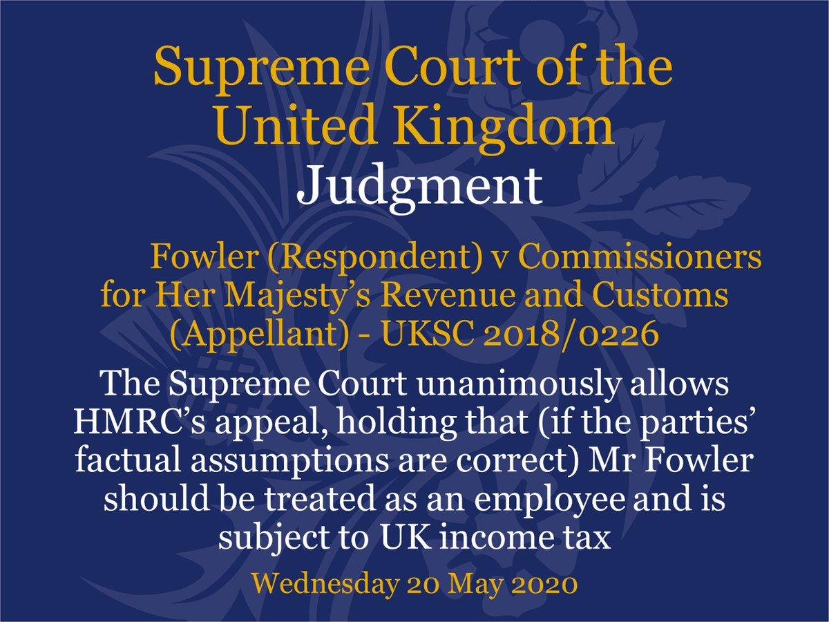 Judgment has been handed down this morning via video link in the case of Fowler (Respondent) v Commissioners for Her Majesty's Revenue and Customs (Appellant) – UKSC 2018/0226 supremecourt.uk/cases/uksc-201…