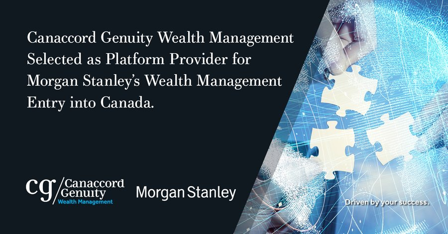 Canaccord Genuity Wealth Management Selected as Platform Provider for Morgan Stanley's Wealth Management Entry Into Canada https://t.co/bksuzkY1id https://t.co/GENEkI18Qq