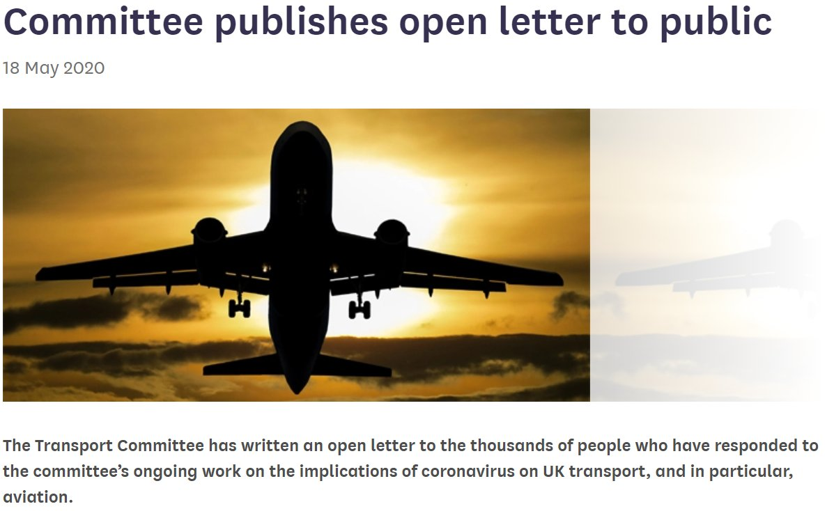Read our open letter thanking everyone of you who has responded to our ongoing work on the impact of coronavirus UK transport. Our initial focus has been on aviation but we will soon be moving to look at other sectors... Read it here: committees.parliament.uk/committee/153/…