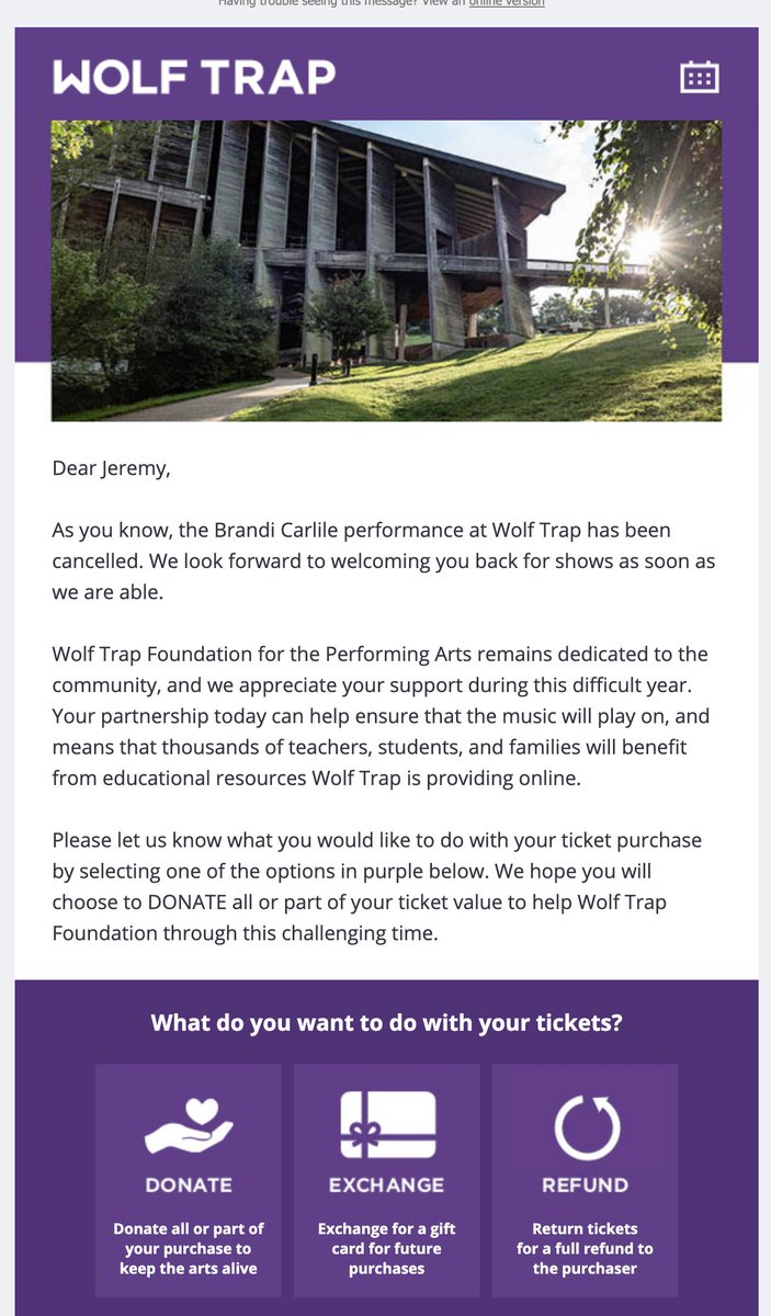 Interesting strategy for concert tickets. All the concerts for me so far have been postponed, this is the first one outright canceled. Way more disappointing than a postponement  Also, this is a National Park venue, so feels weird that the gov is asking for a donation https://t.co/nB3xf67mY5