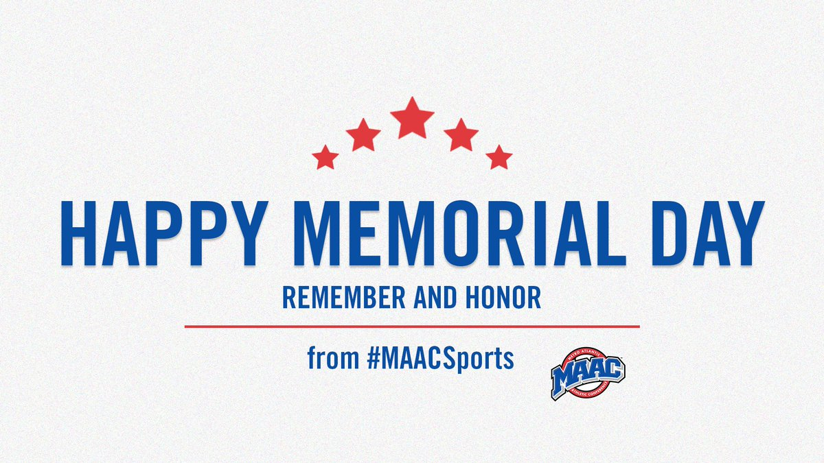 Never forget those who have served 🇺🇸 Happy #MemorialDay from #MAACSports!