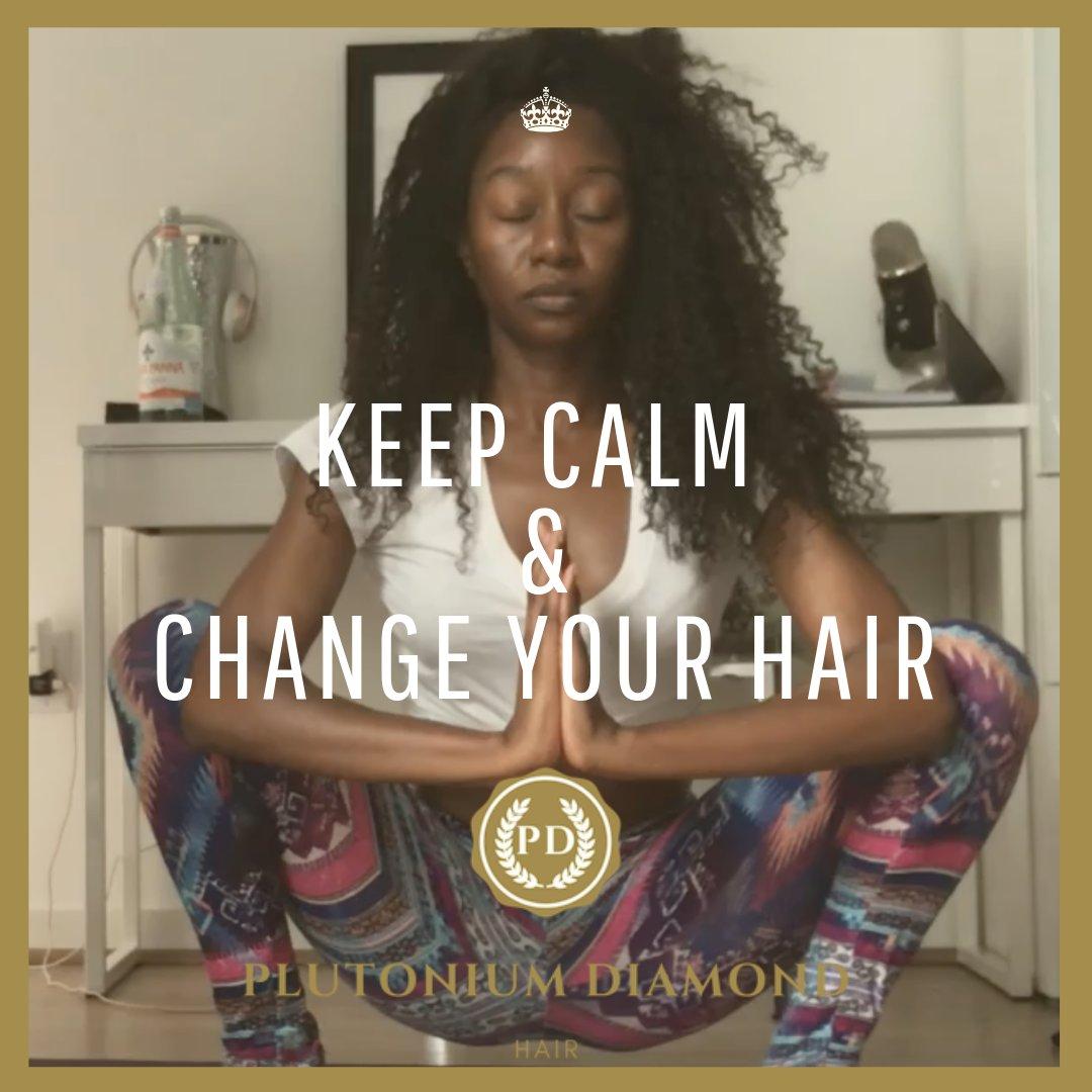 Keep Calm and Change Your Hair! It's about versatility and having fun. But, #namaste with #plutoniumdiamondhair #puns #BigHairDontCare #beautifulhairstyle#fabulous #yoga #diamonds#curls #extensions #hair#locks#stylists#hairofinstagram#beauty#beautifulhair#remyhairpic.twitter.com/kmNxFclnD4