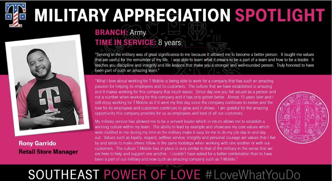 """Spotlight on @RonyG5612 this #MilitaryAppreciationMonth. He expresses the cultural similarity between @Tmobile & the Military – """"Here to help & support one another"""" Having passion for our employees & customers is a big part of #SEPowerOfLove! #WeSaluteYou and thank you!! 👏👏👏"""