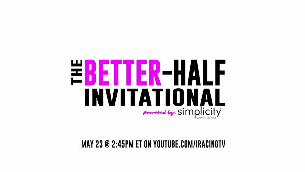 Let's be honest, its a miracle they married us in the first place, an even bigger feat that they stayed with us during the @iRacing days. So we're giving back! This Sat catch the #BetterHalfInvitational powered by @SimplicityJuice at 2:45pm ET!