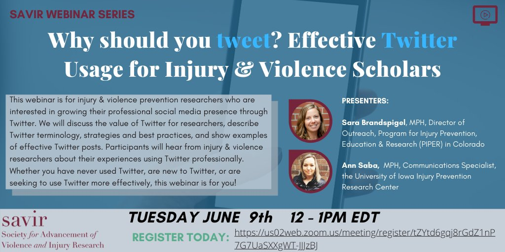 Join us for our June 9 SAVIR webinar on how to use Twitter effectively as an #injury & #violence scholar! Presented by @sarar0sa @PIPERcolorado and @annsaba6 @UIIPRC Register here: https://bit.ly/2WQVrgh pic.twitter.com/ZKkZiOCAxJ