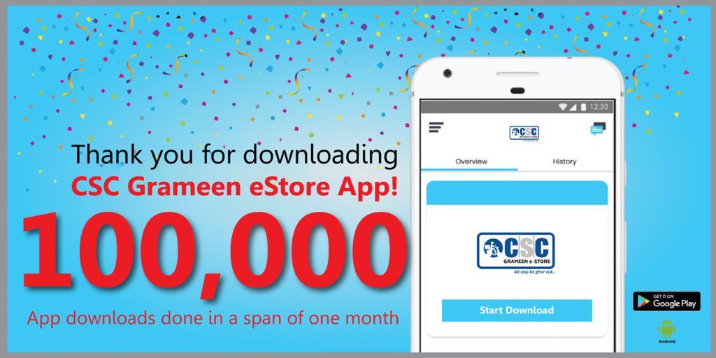 100,000 CSC Grameen eStore App downloaded in a span of one month! #BeVocalForLocal #BeVocalBuyLocal #CoronaWarriors