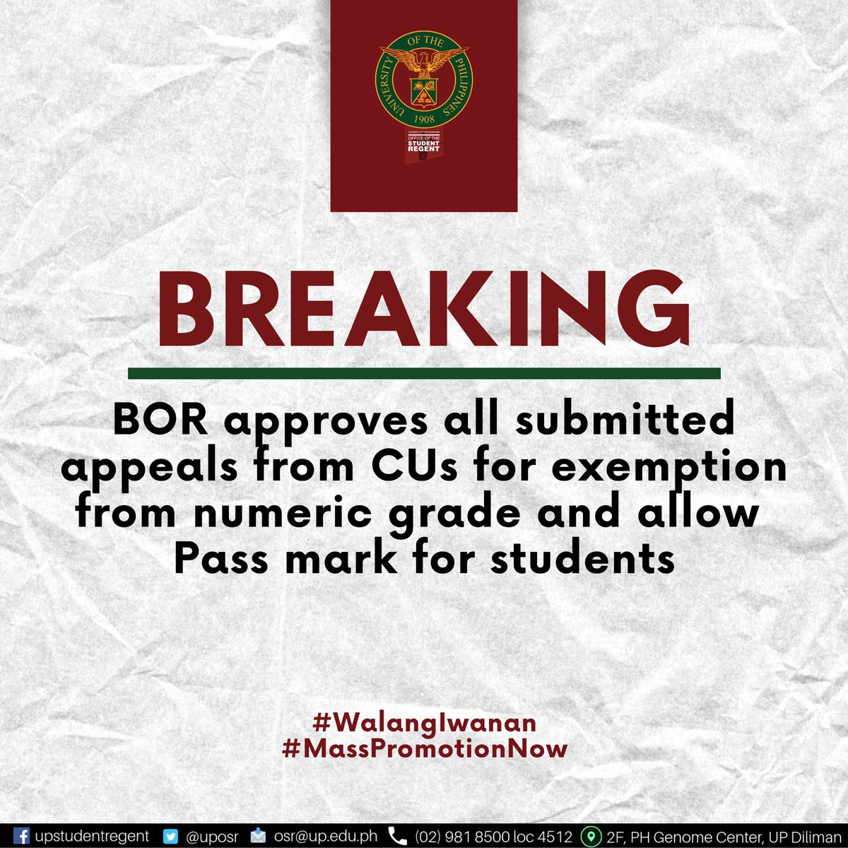 BREAKING: The UP Board of Regents approves all submitted appeals from CUs for exemption from the numeric grade system and allow the issuance of the Pass mark to students.   #WalangIwanan #OneUP #MassPromotionNow https://t.co/pQWx4rQqgG
