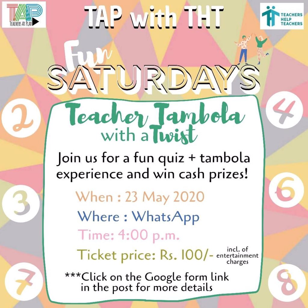 It's getting a bit gloomy as the days of Lock down seem never ending.  To beat the blues and get together for some fun, We at THT are coming up with - #FunSaturdays  For more details fill the following form https://bit.ly/teachertambola #PlayAtHome #Teachers #TestYourBrainpic.twitter.com/2UipOCLkc5