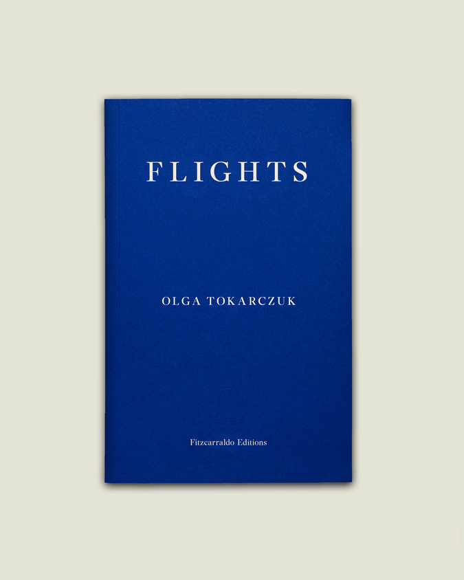 Flights by Olga Tokarczuk, tr by Jennifer Croft from the Polish, published by @FitzcarraldoEds A complex and extraordinary book of great delights. For #TranslationThursday on Bookword. bit.ly/2Newd47