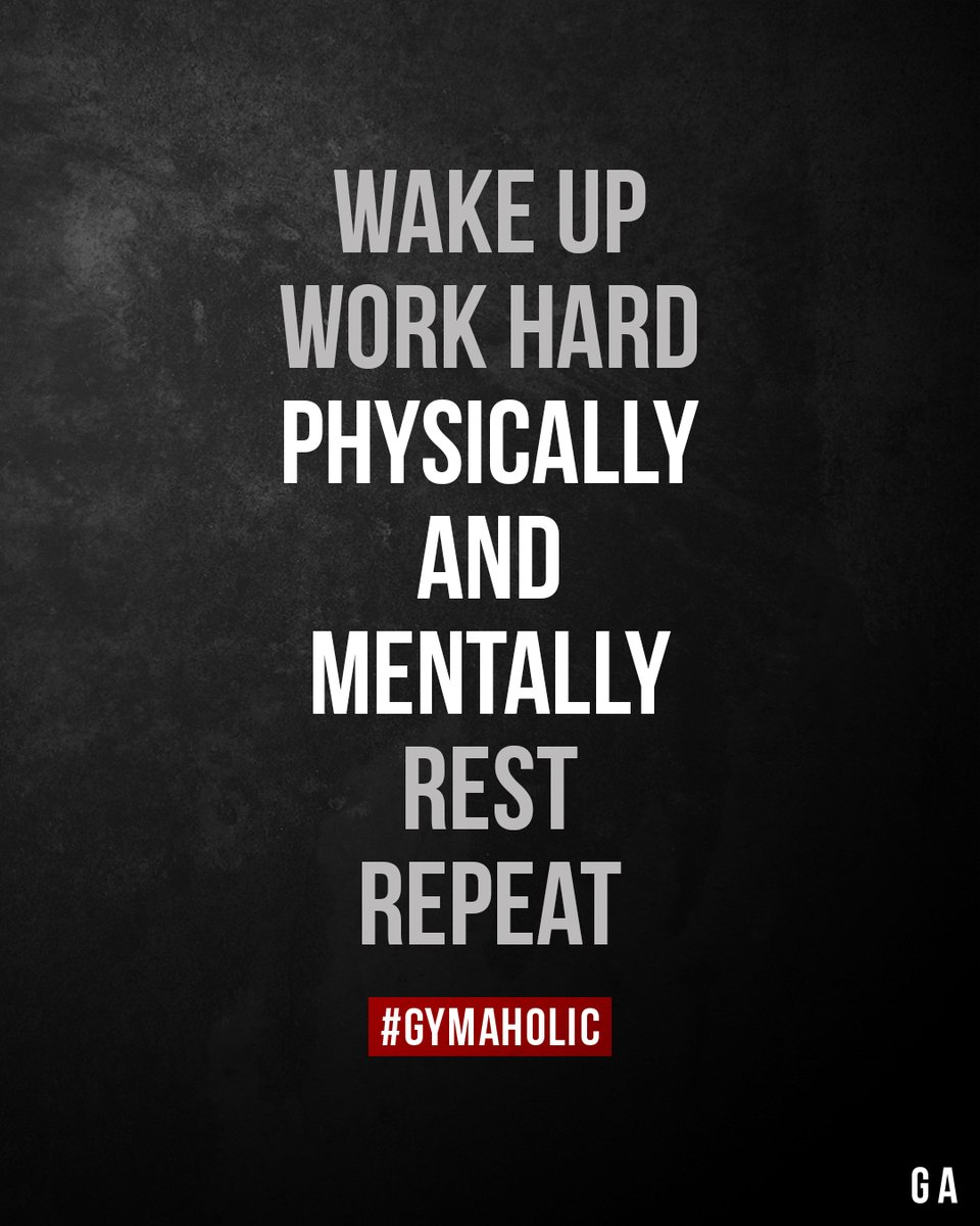 Gymaholic On Twitter Wake Up Work Hard Physically And Mentally Rest Repeat Gymaholic App Https T Co Ziafeg22u6 Fitness Motivation Workout Gymaholic Quote Https T Co 7wvvtvdecb