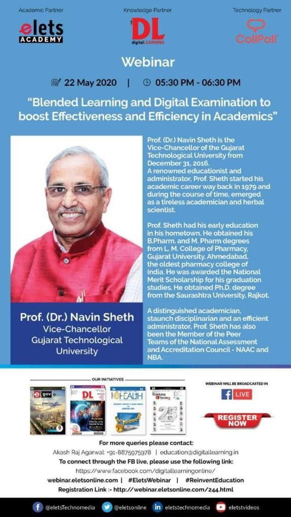 digitalLEARNING is elated to welcome Prof. (Dr.) Navin Sheth, Vice Chancellor, GTU as an eminent speaker in Elets Webinar Blended Learning and Digital Examination to boost Effectiveness and Efficiency in Academics on May 22, 2020 @ 05:30 PM Register Now: bit.ly/2Xhv95A