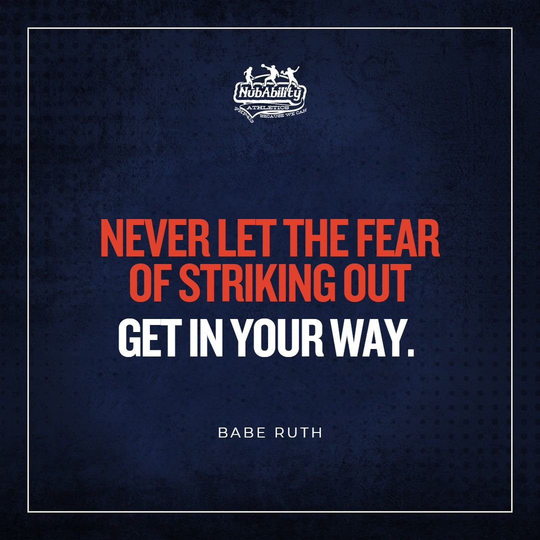 You can't win if you don't try.  #BabeRuth #Baseball #NubAbility #NubAbilityAthletics #DontNeed2pic.twitter.com/JXFCKQVyIz