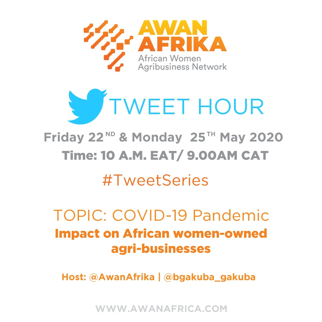 We will be hosting a twitter chat Tomorrow Friday 22 at 10Am EAT and on Monday 25 10AM. Topic of discussion will be on #Covid19 Impact on African women-owned agri-businesses #TweetSeries https://t.co/1YyCMbb6YB