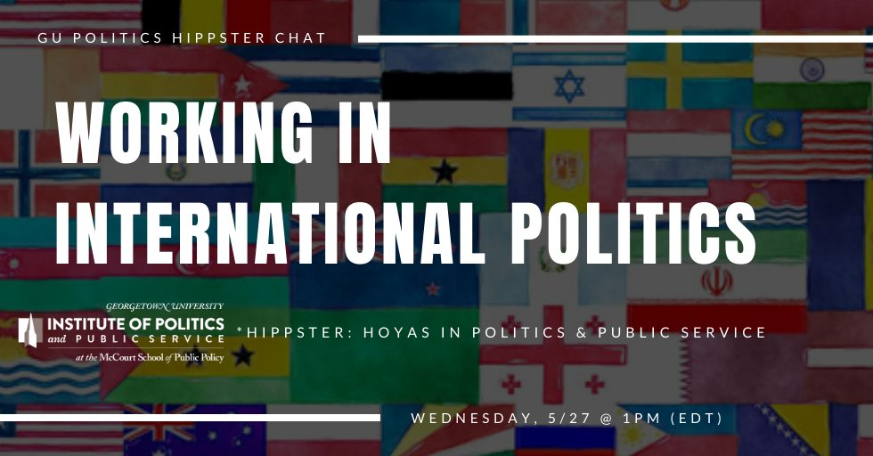 Are you curious about what a career could look like in international politics, or are you simply interested in learning more from alumni working in the field? Then join GU Politics and @georgetownsfs on Wednesday, 5/27 at 1PM for a virtual career workshop! forms.gle/BeWZWtF69uwwGC…