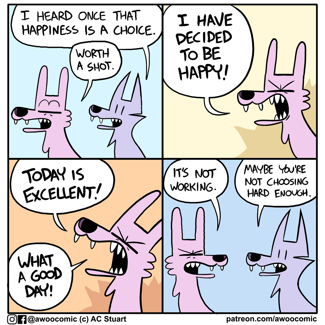 Choosing happiness. - patreon.com/awoocomic
