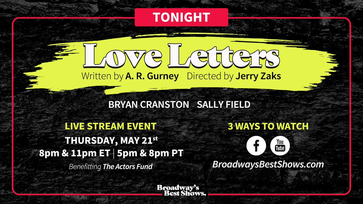 Tonight only, join me and the wonderful @sally_field for the Broadways Best Shows livestream presentation of A.R. Gurneys LOVE LETTERS. The livestream event will premiere tonight at 8pm & 11pm ET | 5pm & 8pm PT on BroadwaysBestShows.com.