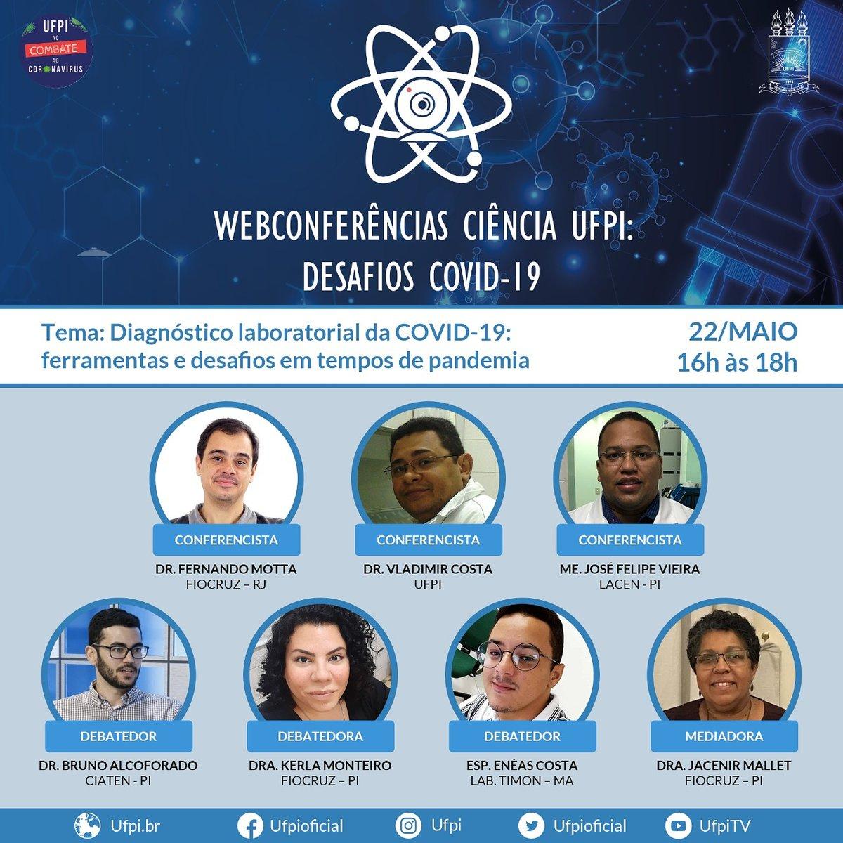 Webconferências Ciência UFPI: Desafios COVID-19 📲📝 . ⚛️  Sexta-feira, dia 22/05, teremos a nossa quarta Webconferência.  📲 A Webconferência ocorrerá das 16:00h às 18:00h,  e pode ser acompanhada pelo YouTube ou pelo  . . . #ufpi #minhaufpi